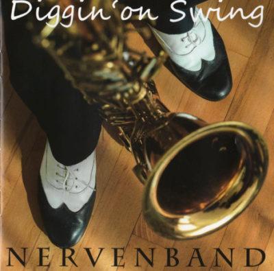 Nervenband – Diggin' on Swing